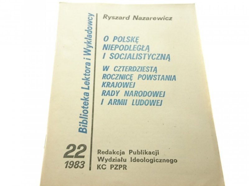 O POLSKĘ NIEPODLEGŁĄ I SOCJALISTYCZNĄ... 1983