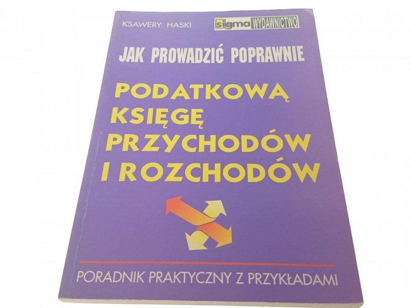 JAK PROWADZIĆ POPRAWNIE PODATKOWĄ KSIĘGĘ... 1997