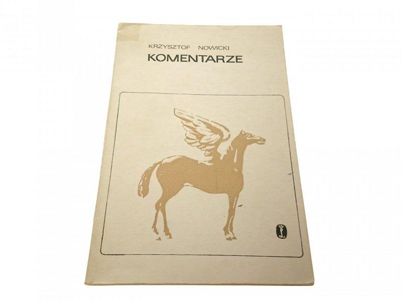 KOMENTARZE - Krzysztof Nowicki