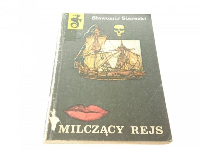 MILCZĄCY REJS - Sławomir Sierecki 1981