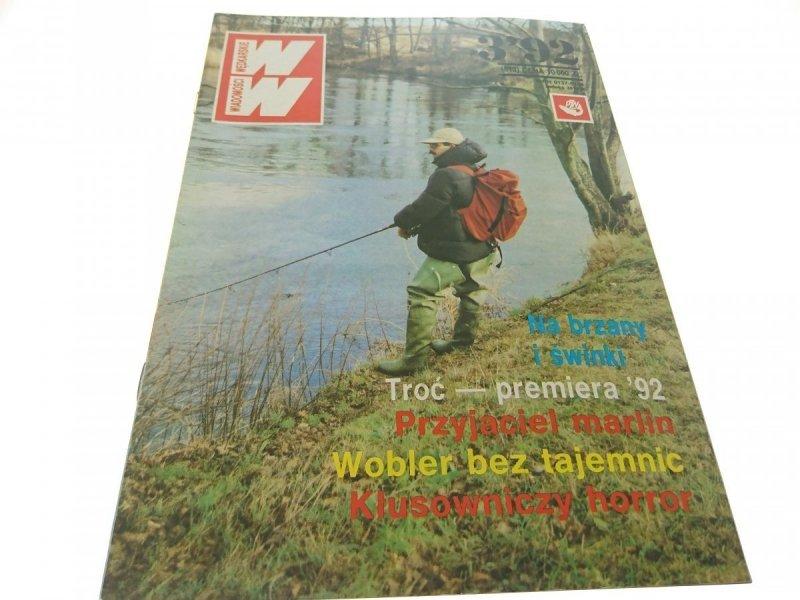 WIADOMOŚCI WĘDKARSKIE NR 3'92 (513)
