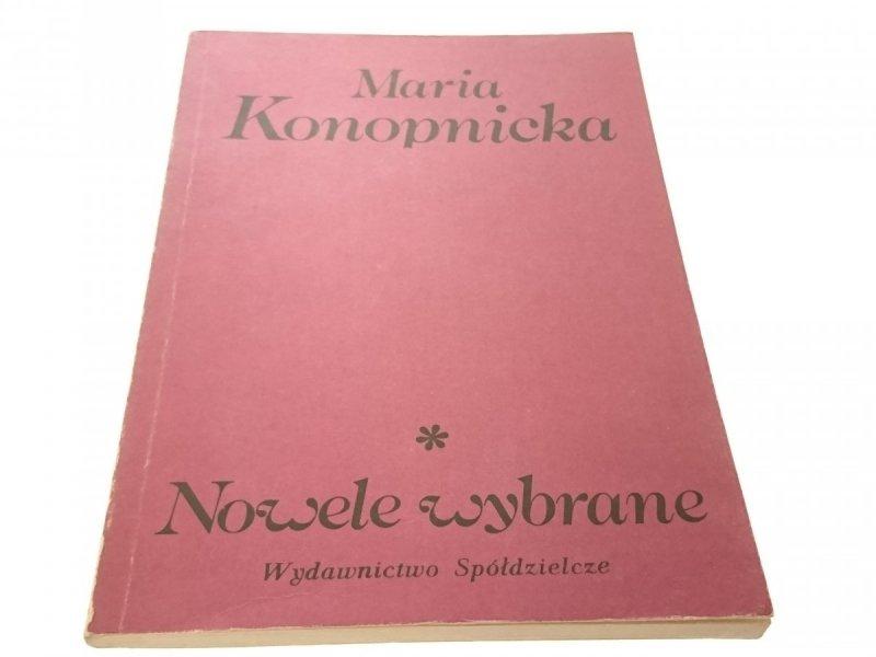 NOWELE WYBRANE - Maria Konopnicka (1985)