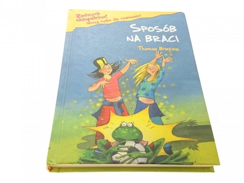 SPOSÓB NA BRACI - THOMAS BREZINA