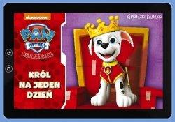 Psi Patrol Książeczki Bajeczki 1 Król na jeden dzień