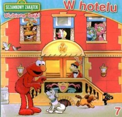 Sezamkowy Zakątek Ulubione bajki 7 W hotelu
