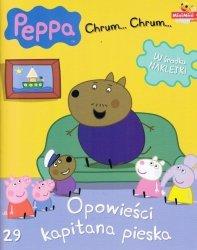 Świnka Peppa Chrum… Chrum… 29 Opowieści kapitana pieska