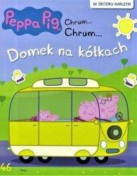 Świnka Peppa Chrum… Chrum…46 Domek na kółkach