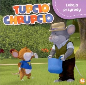 Tupcio Chrupcio 14 Lekcja przyrody