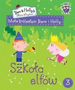 Małe królestwo Bena i Holly 3 Szkoła Elfów (z naklejkami)