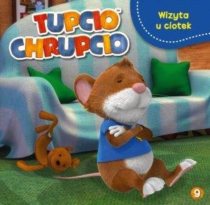 Tupcio Chrupcio 9 Wizyta u ciotek