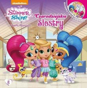 Shimmer i Shine Filmowe opowieści 3 Czarodziejskie siostry (książka + DVD)