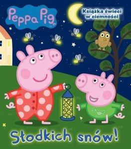 Świnka Peppa Słodkich snów! Książka świecąca w ciemności