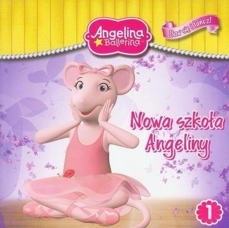 Angelina Ballerina Baw się i tańcz 1 Nowa szkoła Angeliny