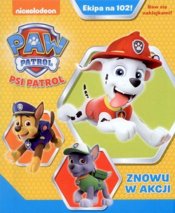 Psi Patrol Ekipa na 102! Znowu w akcji