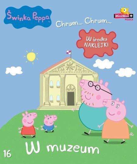Świnka Peppa Chrum… Chrum… 16 W muzeum