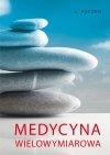 Medycyna wielowymiarowa
