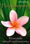 Ho'oponopono Hawajski rytuał uzdrawiania