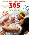 365 dni z kochanym maleństwem Jak bawić się, rozwijać i poznawać świat razem z dziećmi od noworodka do dwulatka