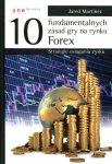 10 fundamentalnych zasad gry na rynku Forex