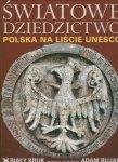Światowe Dziedzictwo Polska na liście UNESCO