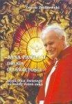 Jana Pawła II droga do świętości