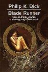 Blade runner Czy androidy marzą o elektrycznych owcach