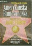 Amerykańska Buntowniczka Burzliwe życie Jane Fondy Audiobook