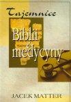 Tajemnice Biblii i medycyny