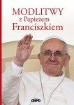 Modlitwy z Papieżem Franciszkiem