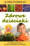 Zdrowe dzieciaki Jak odżywiać dzieci by były odporne na choroby