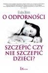 O odporności szczepić czy nie szczepić dzieci?