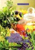 Sławne uzdrawiające kuracje naturalne I