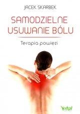 Samodzielne usuwanie bólu Terapia powięzi