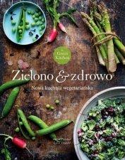 Green Kitchen Zielono zdrowo Nowa kuchnia wegetariańska