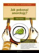 Jak pokonać anoreksję? Trening