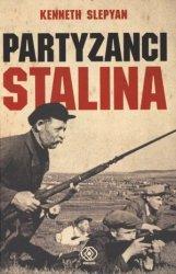 Partyzanci Stalina : Radziecki Ruch Oporu W Czasie II Wojny Światowej