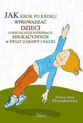Jak krok po kroku wprowadzać dzieci o specjalnych potrzebach edukacyjnych w świat zabawy i nauki