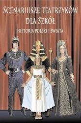 Scenariusze teatrzyków dla szkół historia Polski i świata