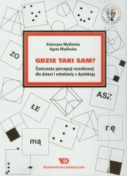 Gdzie taki sam Ćwiczenia percepcji wzrokowej dla dzieci i młodzieży z dysleksją