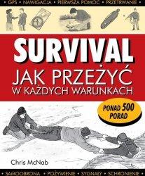 Survival Jak przeżyć w każdych warunkach