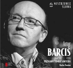 Artur Barciś czyta Przygody Tomka Sawyera Audiobook