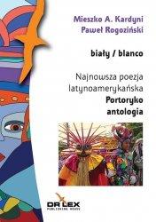 Biały / blanco Najnowsza poezja latynoamerykańska Portoryko antologia