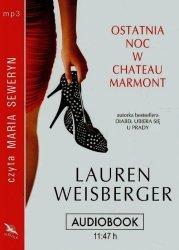 Ostatnia noc w Chateau Marmont Audiobook