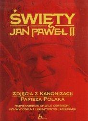 Święty Jan Paweł II Zdjęcia z kanonizacji papieża Polaka