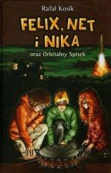 Felix Net i Nika oraz Orbitalny Spisek t.5