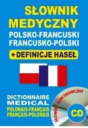 Słownik medyczny polsko-francuski • francusko-polski + definicje haseł + CD (słownik elektroniczny)