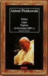 Polska żegna Papieża 2-8 kwietnia 2005 r.