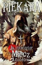 Ja, Inkwizytor Miecz Aniołów