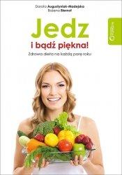 Jedz i bądź piękna! Zdrowa dieta na każdą porę roku