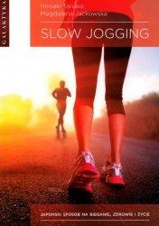 Slow Jogging Japoński sposób na bieganie, zdrowie i życie